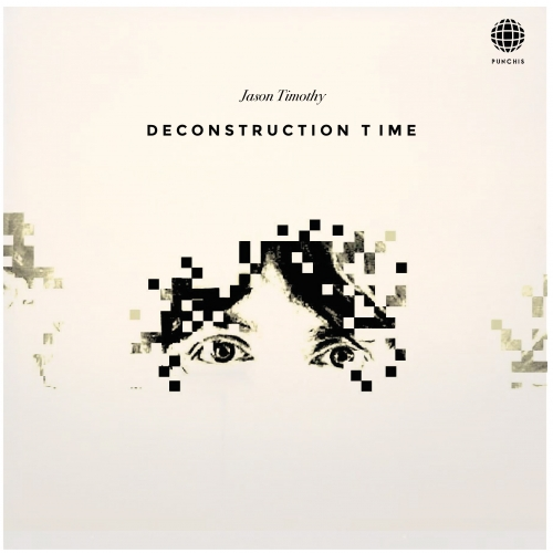 Jason Timothy – Deconstruction Time [PR020]